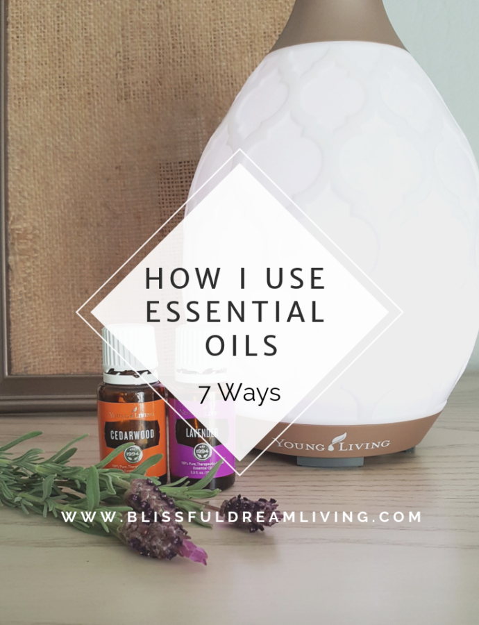 7 Ways I Use Essential Oils.